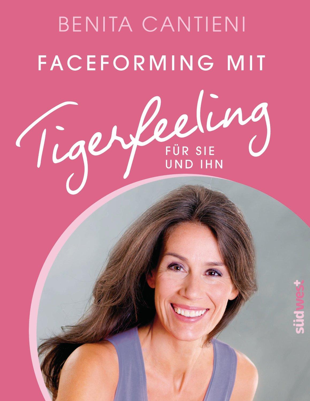 Faceforming mit Tigerfeeling